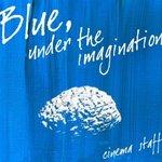 Blue,under the imagination.jpeg